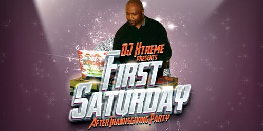 1st SATURDAY featuring DJ XTREME  w/ special guests DJ Ty100 and DJ Boo-SKI