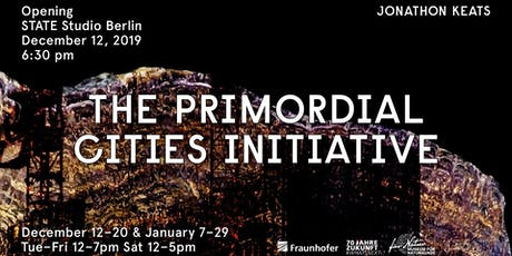 The Primordial Cities Initiative: Exhibition Opening tickets