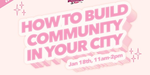 How To Build Community in your City: A Workshop by Ladies Who Brunch ATL