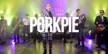 PORKPIE (Rescheduled) tickets