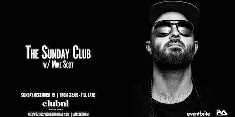 The Sunday Club w/ Mike Scot tickets