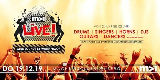 Mach1 Live  - Live Club Sound by Waterproof im Club Mach1 in Nürnberg