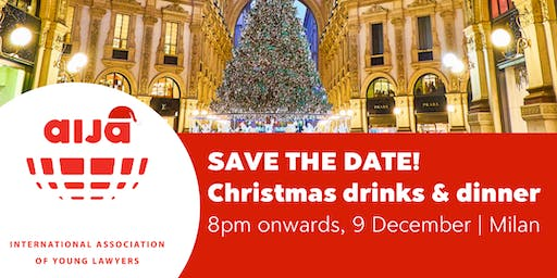 AIJA Christmas Drinks & Dinner - Milan edition