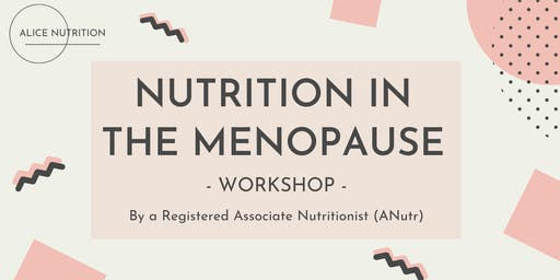 Nutrition in the Menopause Workshop