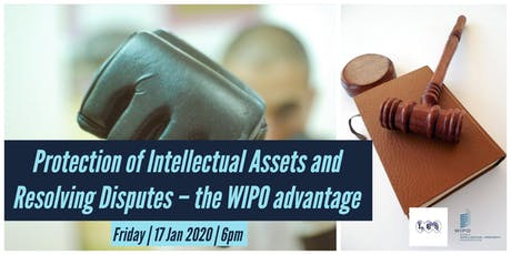 Protection of Intellectual Assets and Resolving Disputes–the WIPO advantage tickets