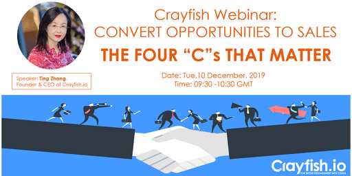 """Crayfish Webinar: Convert opportunities to sales -the Four """"C""""s that matter"""
