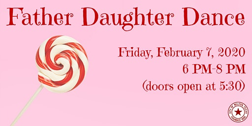 Friday Night Father Daughter Dance 2020 (2/7/2020)