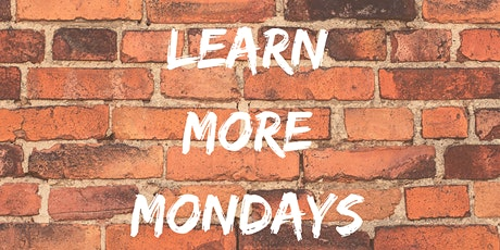 Learn More Mondays tickets