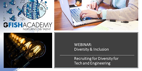 D&I WEBINAR: Recruiting for Diversity in Tech and Engineering tickets