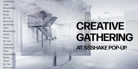 SSSHAKE Creative Gathering: Pop-up edition tickets