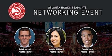 2019 Atlanta Hawks Teammate Networking Event tickets