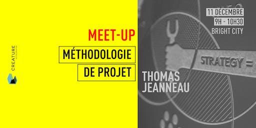 La Méthodologie de projet avec Thomas Jeanneau