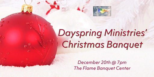 Dayspring Ministries Christmas Banquet