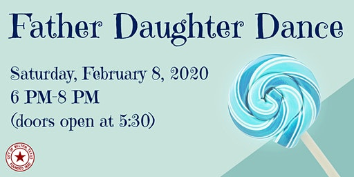 Saturday Night Father Daughter Dance 2020 (2/8/2020)