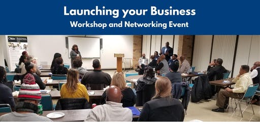 Launching your Business: Workshop and Networking Event