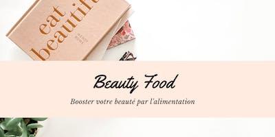 Beauty Food - Booster votre beauté par l'alimentation