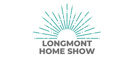 Longmont Spring Home Show tickets