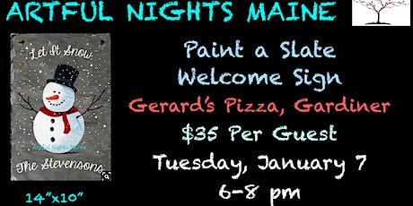 Paint a Slate Welcome Sign at Gerard's Pizza tickets
