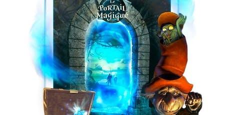 Derrière le portail magique billets