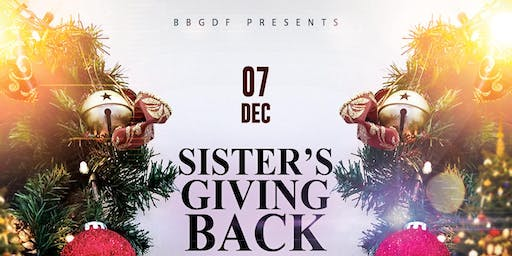 Sister's Giving Back (BBGDF)