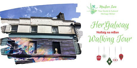 HerGalway Nollaig na mBan Walking Tour tickets
