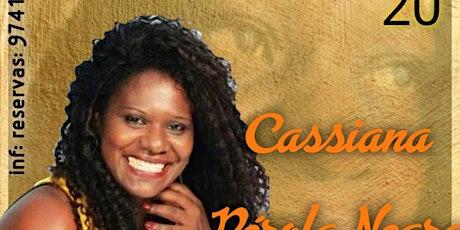 Cassiana Pérola Negra No Pagode Do Zazá ingressos