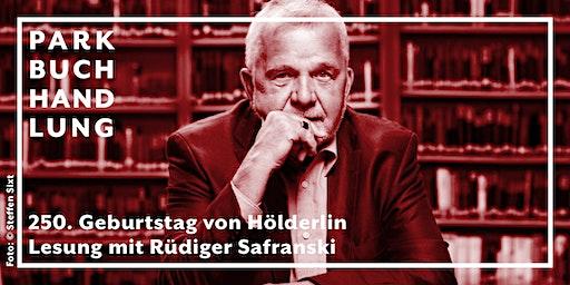 Lesung mit Rüdiger Safranski zum 250. Geburtstag Hölderlins