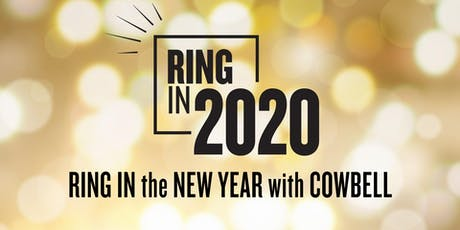 New Years Eve - Cowbell's Ringing in the New Year tickets