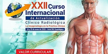 XXII Curso Internacional de Actualización Clínico Radiológico tickets