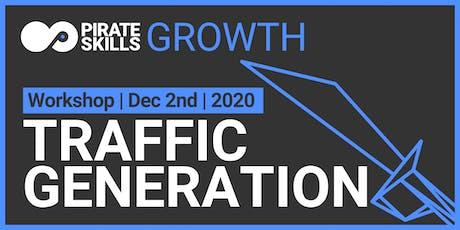 Traffic Generation   Workshop tickets
