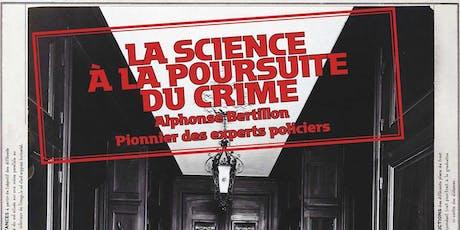 """Visite de l'exposition""""La Science  à la Poursuite du Crime"""" et des Archives billets"""