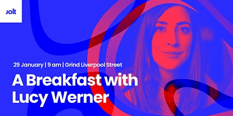 A Breakfast with... Lucy Werner tickets