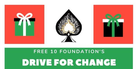 Free 10 Foundation's Drive for Change tickets
