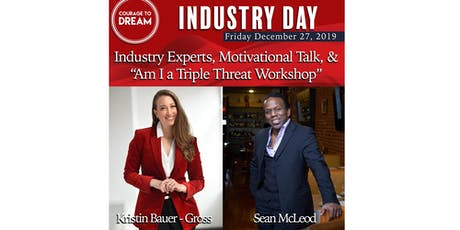 """""""Courage to Dream"""" Industry Day: for Experienced & Aspiring Models, Actors, & Dancers   tickets"""