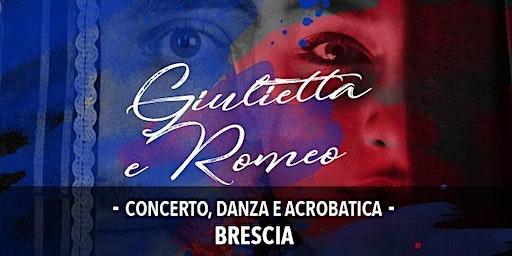 Giulietta e Romeo - Concerto Danza e Acrobatica
