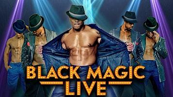 """Black Magic Live"""