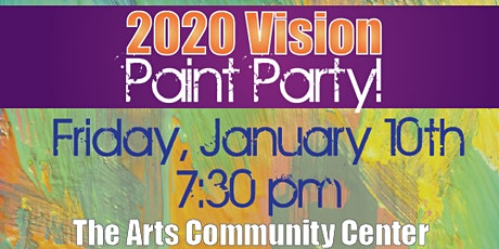 2020 Vision Paint Party! tickets