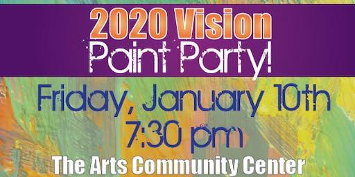 2020 Vision Paint Party!