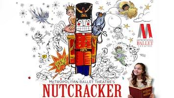 """Metropolitan Ballet Theatre's """"The Nutcracker"""""""