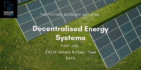 Decentralised Energy Systems Part 1: Bath tickets