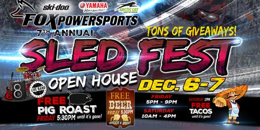 Fox Powersports 7th Annual Sled Fest – Open House - Dec. 6-7