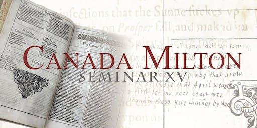 Canada Milton Seminar XV