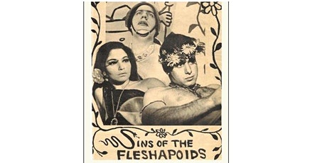 16mm Film Screening: Sins of the Fleshapoids tickets
