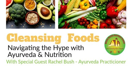 Cleansing Foods - Navigating the Hype