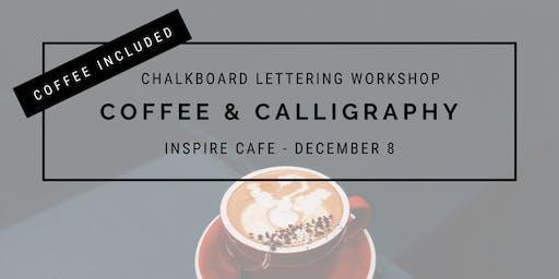 Coffee and Chalkboard Calligraphy