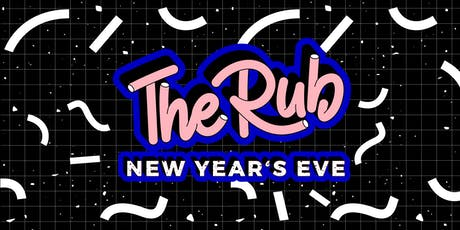 The Rub NYE tickets