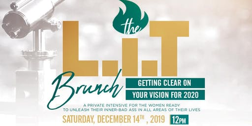 THE L.I.T BRUNCH: Getting Clear on Your Vision For 2020