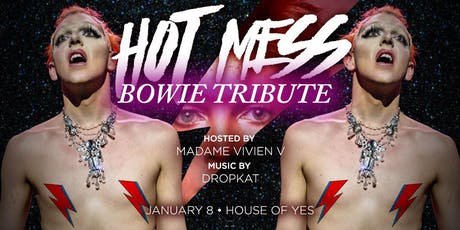 Hot Mess: Drag Competition - Bowie Tribute tickets