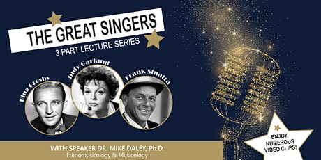 Speaker Series presents ... The Great Singers, 3 Part Lecture Series tickets