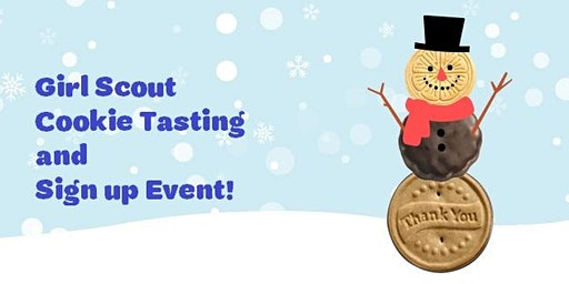 Girl Scout Cookie Tasting and Sign up Event!